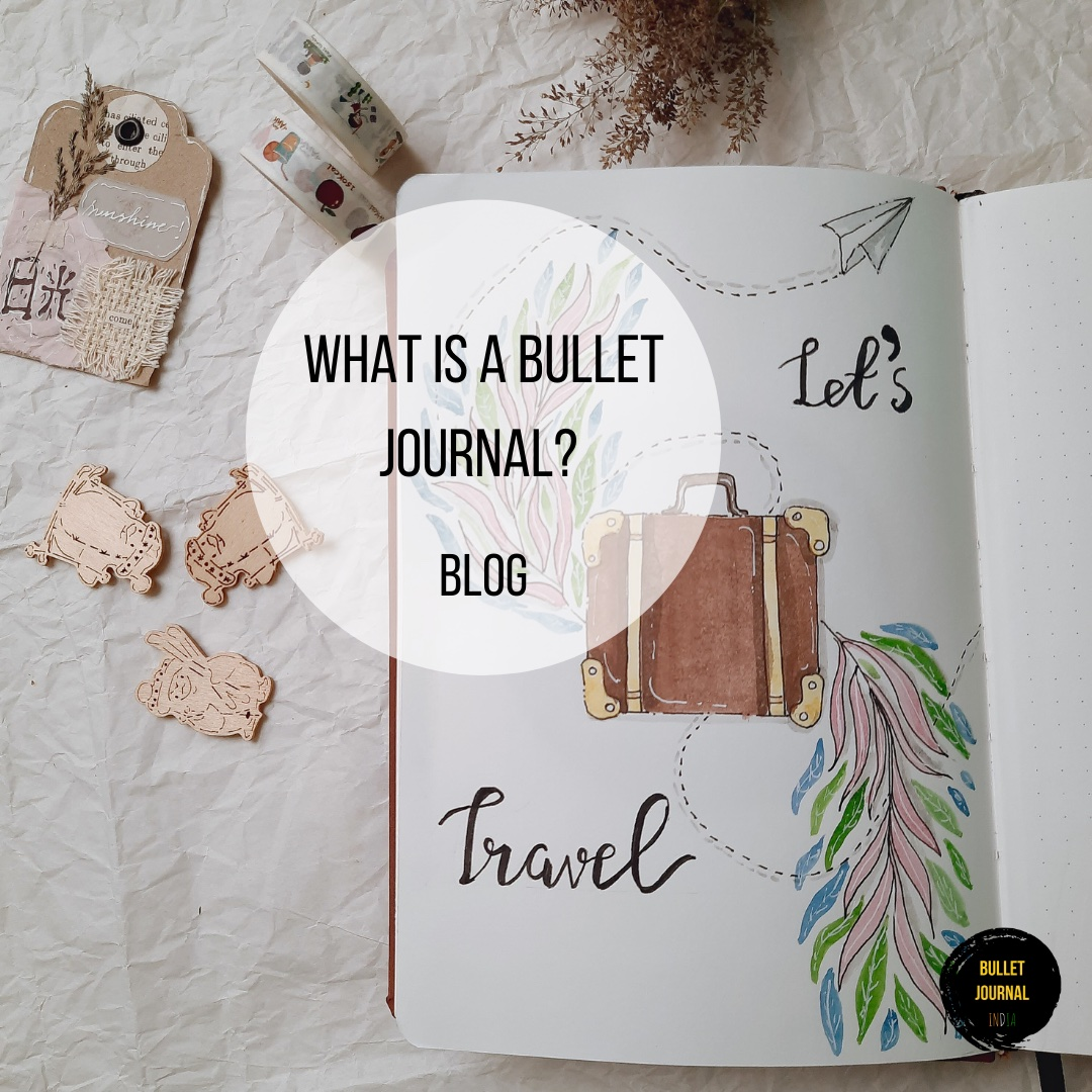 What is a Bullet Journal? The Bullet Journal Basics..