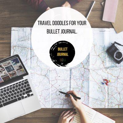 Travel Doodles For Your Bullet Journal.