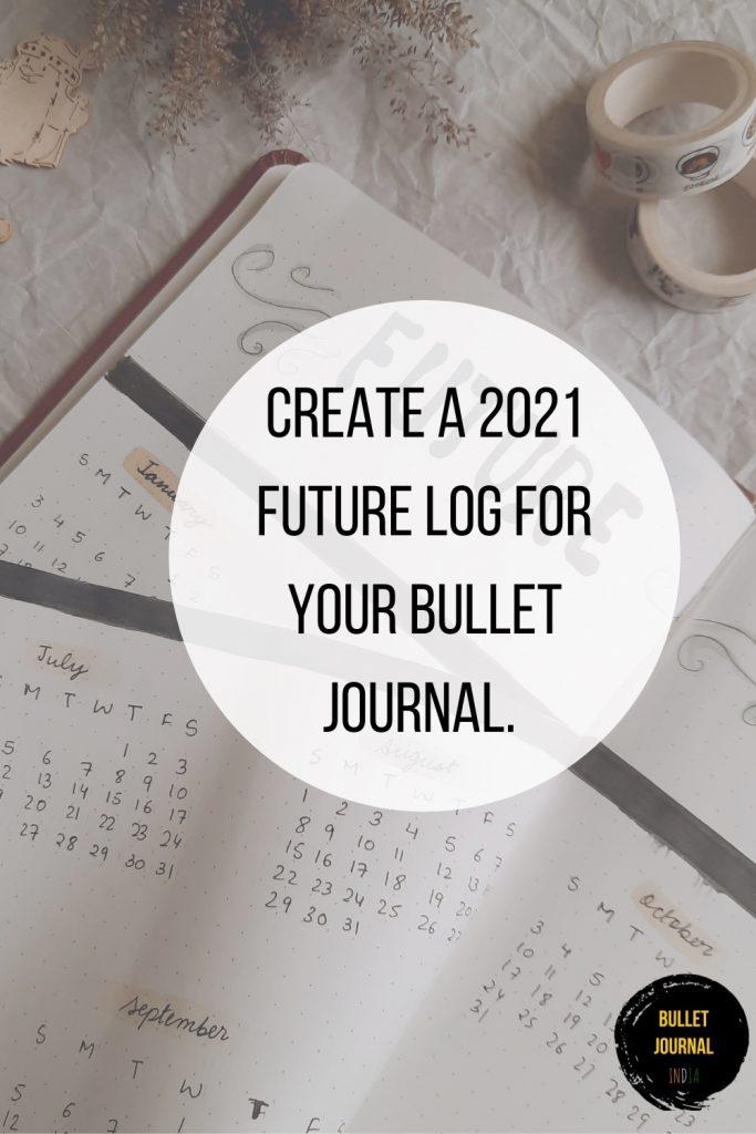 create-a-2021-future-log