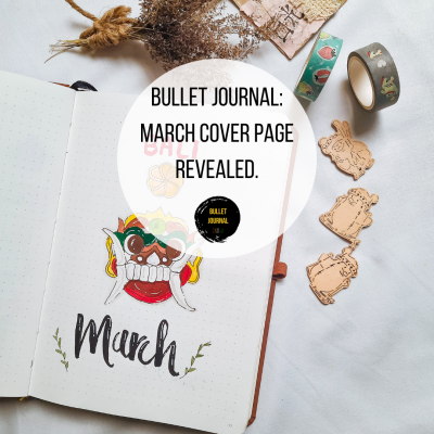 Bullet Journal: March Cover Page Revealed