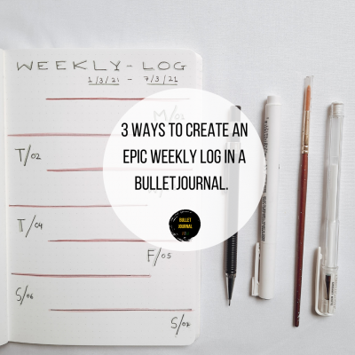 3 ways to create an epic weekly log in a Bullet Journal.