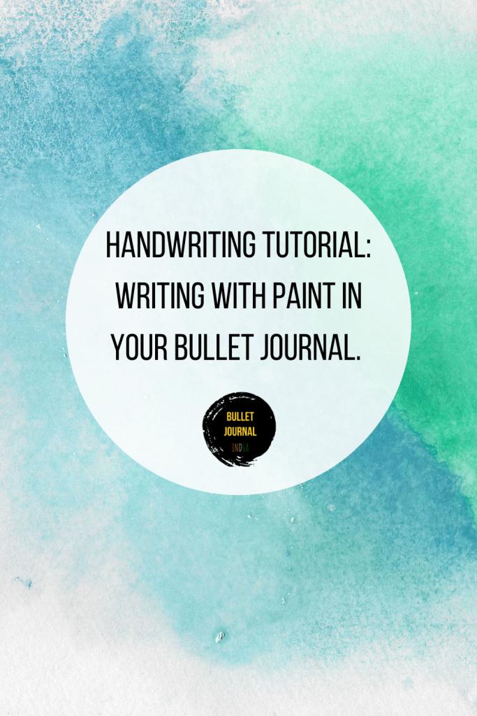 bullet-journal-india-handwriting-paint-pinterest