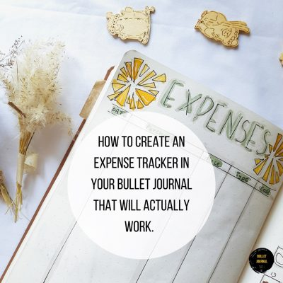 How to create a Bullet Journal Expense Tracker that will actually work.